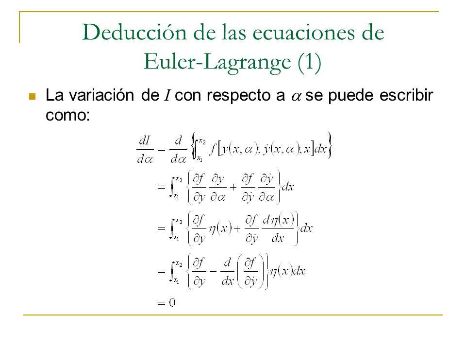 Deducción de las ecuaciones de Euler-Lagrange (1)