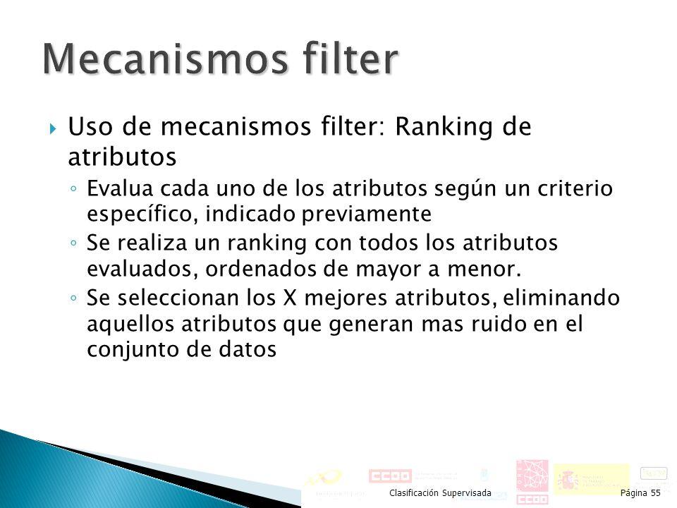 Mecanismos filter Uso de mecanismos filter: Ranking de atributos