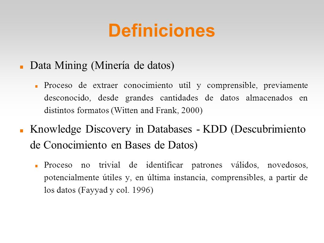 Definiciones Data Mining (Minería de datos)