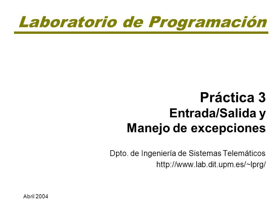 Práctica 3 Entrada/Salida y Manejo de excepciones
