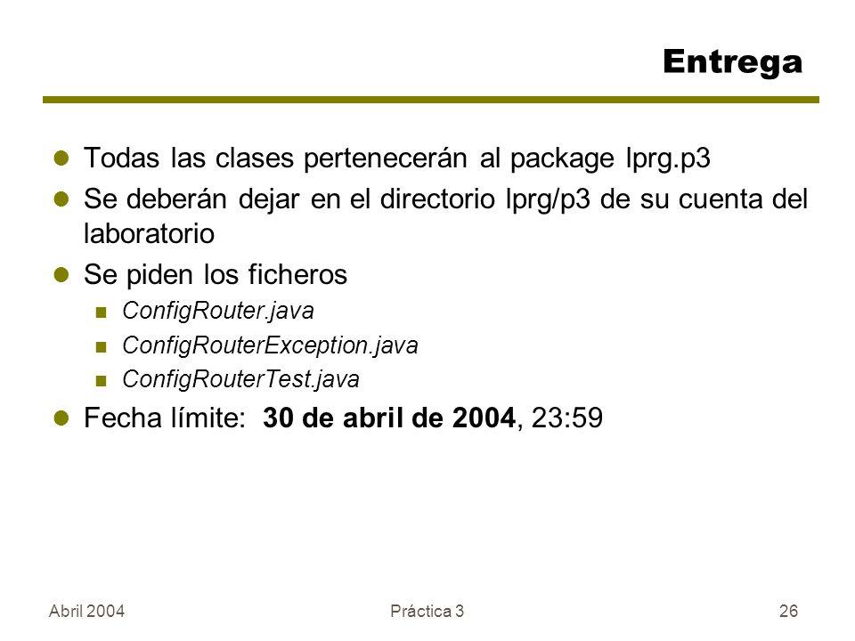 Entrega Todas las clases pertenecerán al package lprg.p3
