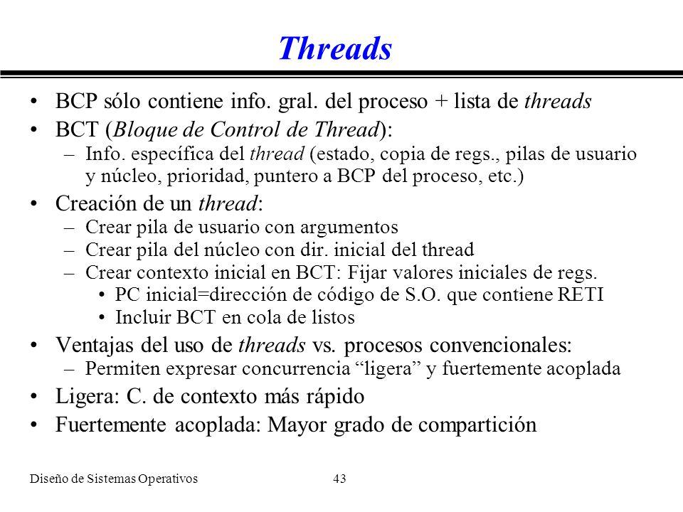 Threads BCP sólo contiene info. gral. del proceso + lista de threads