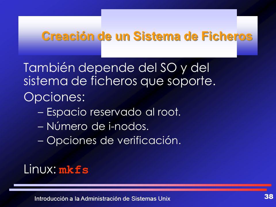 Creación de un Sistema de Ficheros