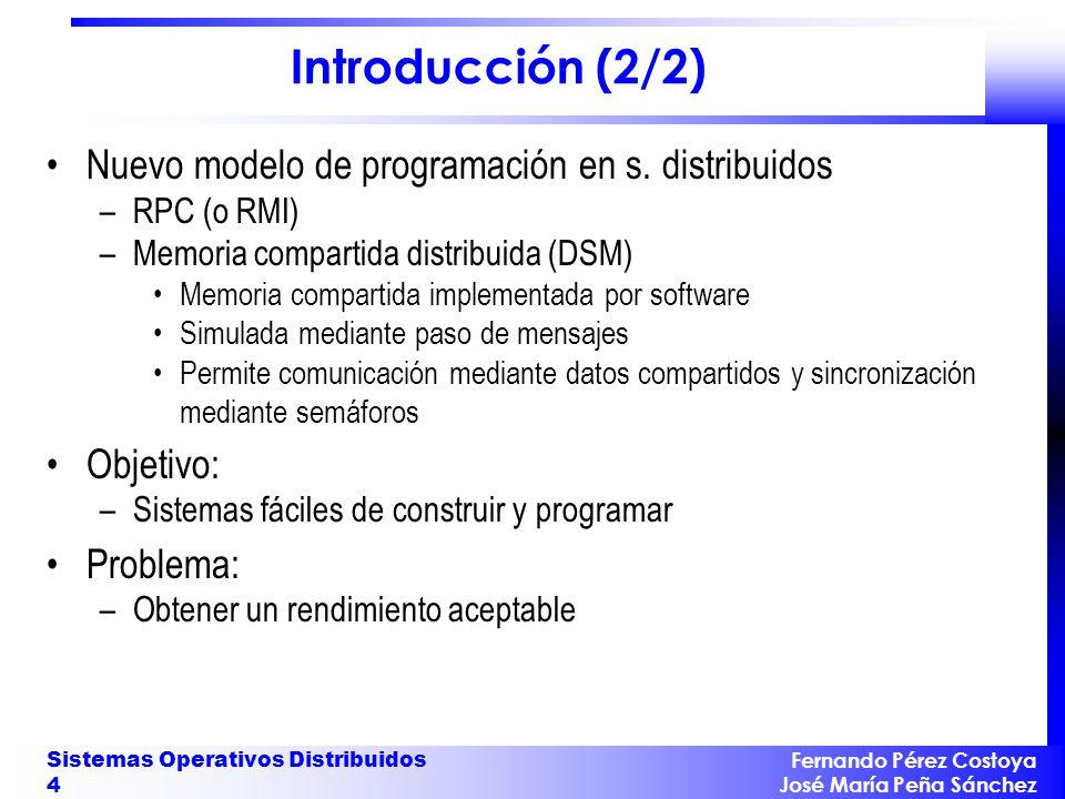 Introducción (2/2) Nuevo modelo de programación en s. distribuidos