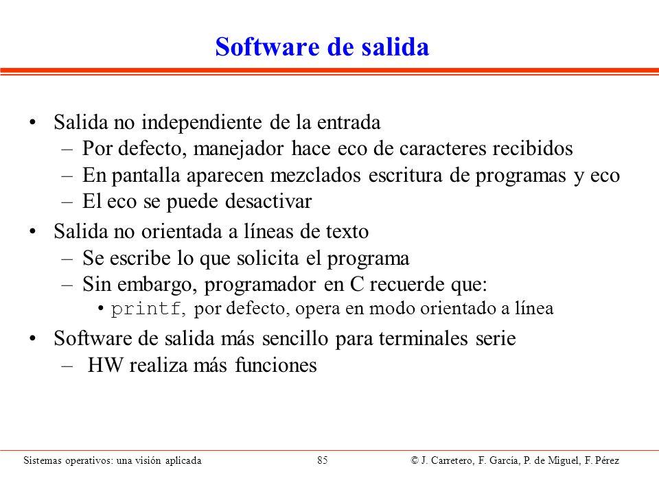 Software de salida para terminales serie