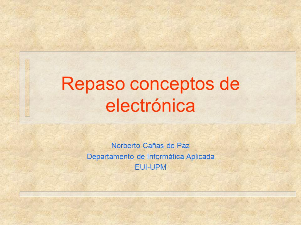Repaso conceptos de electrónica