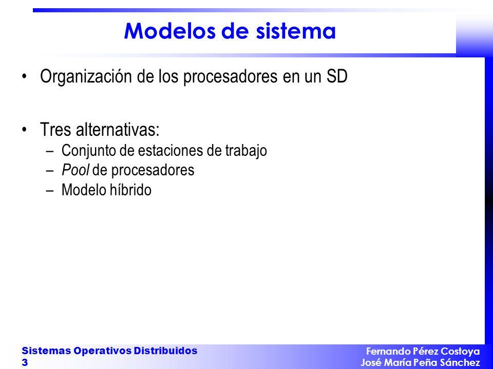 Modelos de sistema Organización de los procesadores en un SD