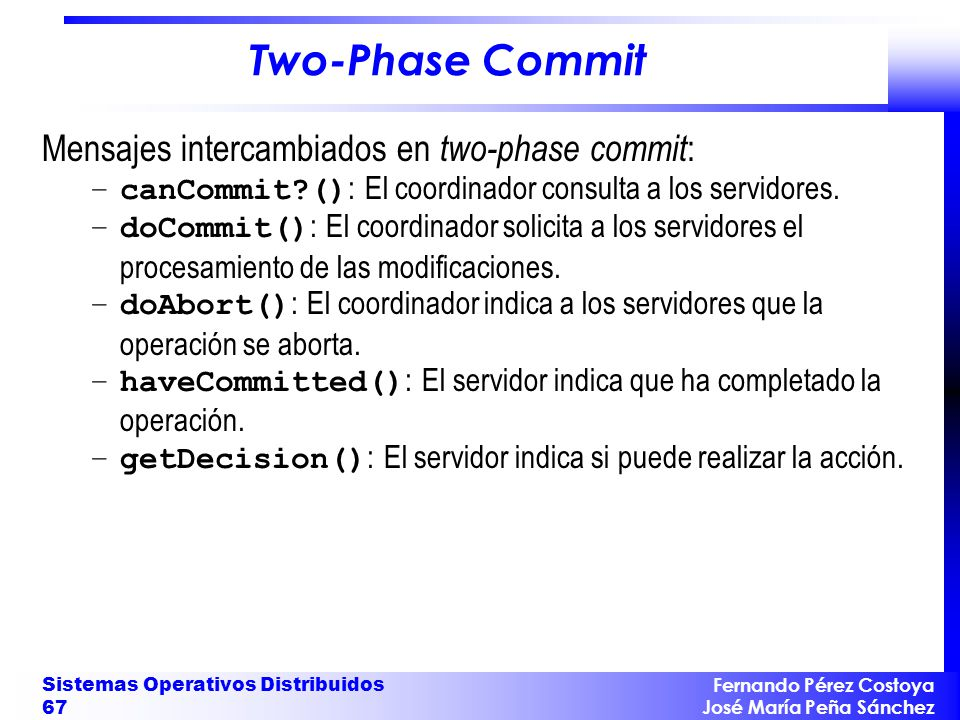 Two-Phase Commit Mensajes intercambiados en two-phase commit: