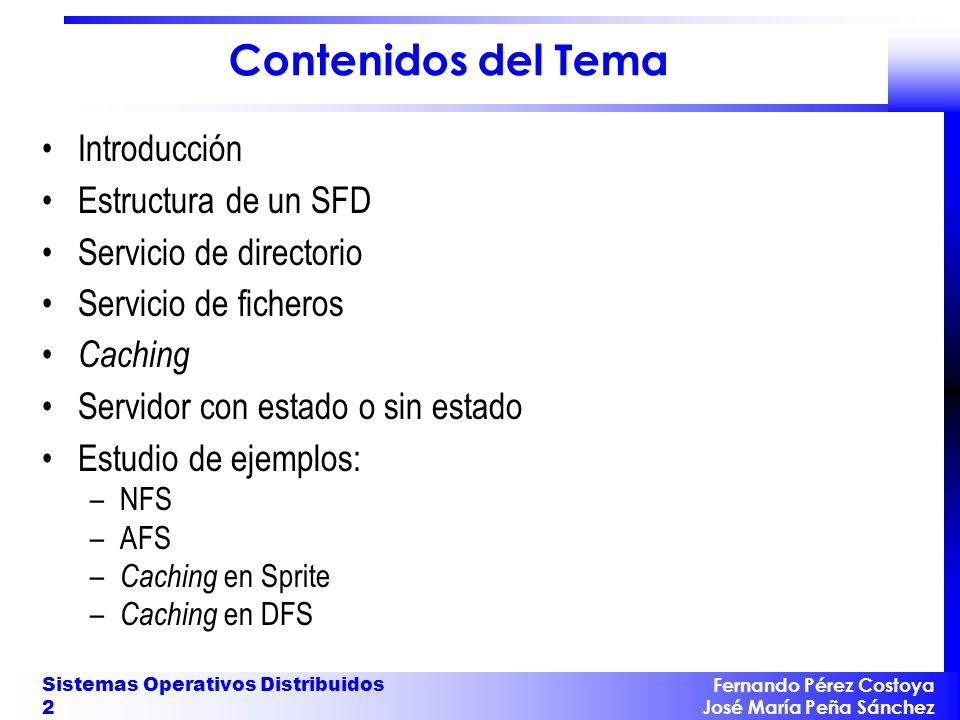 Contenidos del Tema Introducción Estructura de un SFD