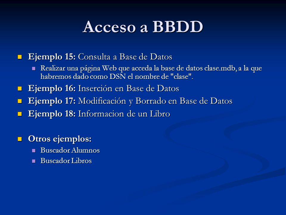 Acceso a BBDD Ejemplo 15: Consulta a Base de Datos