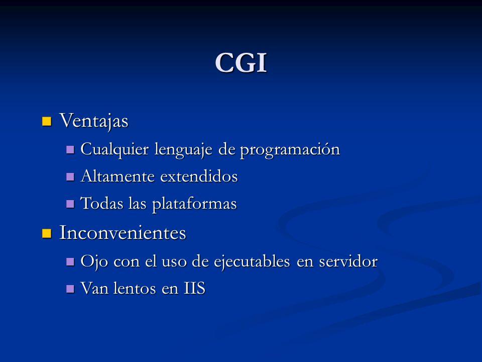 CGI Ventajas Inconvenientes Cualquier lenguaje de programación