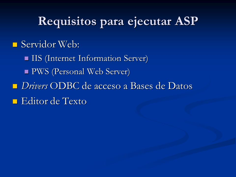 Requisitos para ejecutar ASP