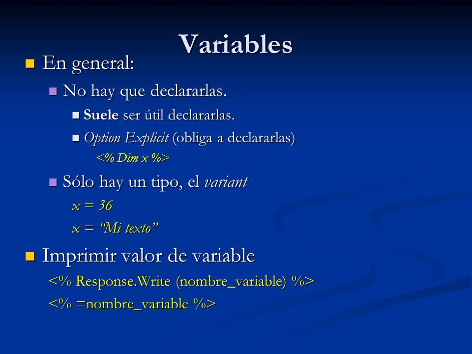 Variables En general: Imprimir valor de variable