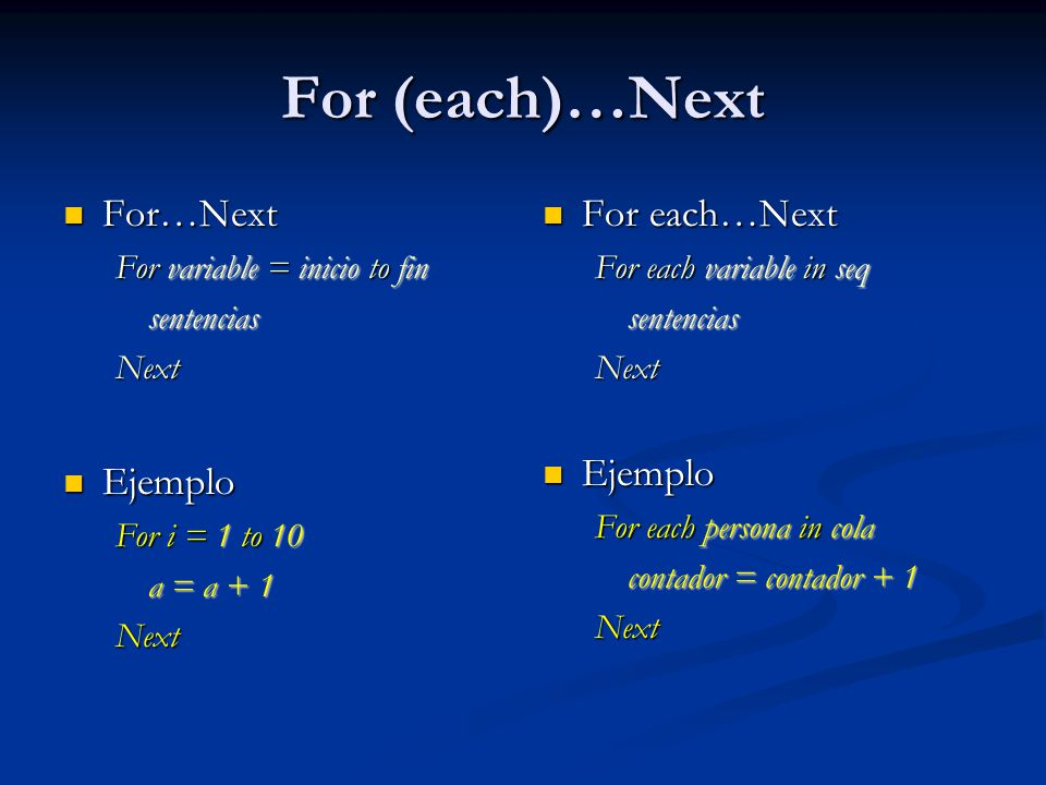 For (each)…Next For…Next Ejemplo For each…Next Ejemplo