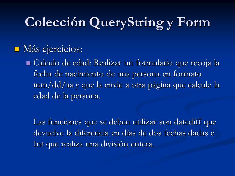 Colección QueryString y Form