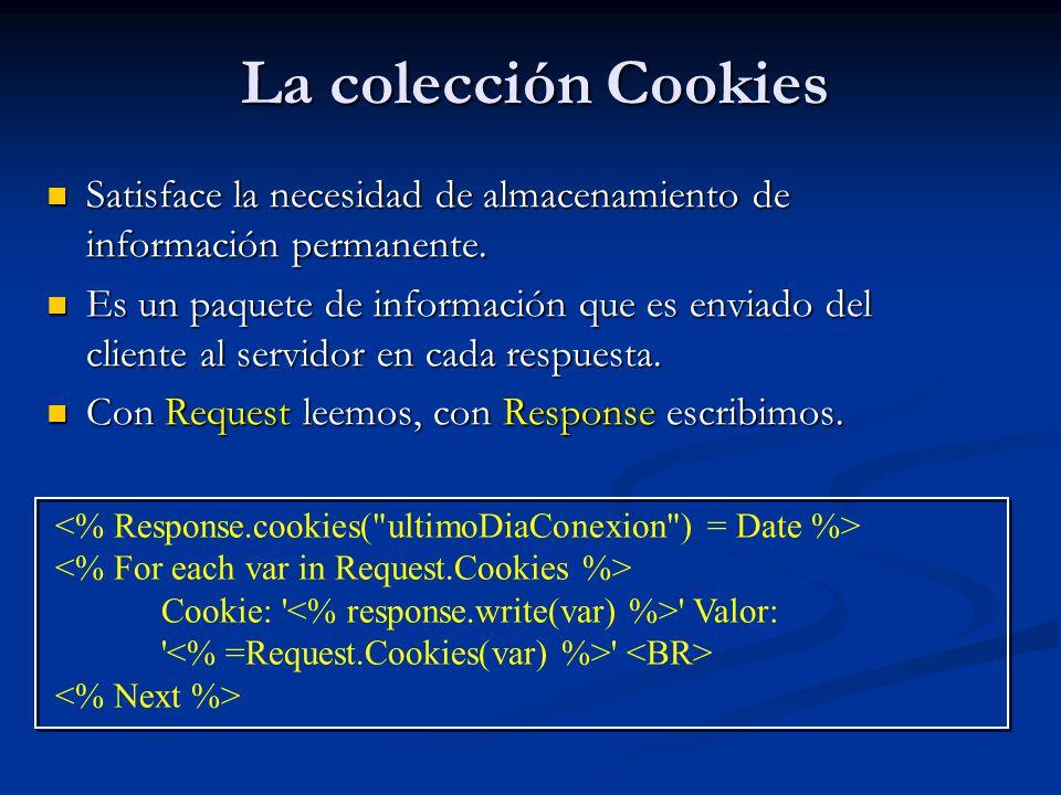 La colección Cookies Satisface la necesidad de almacenamiento de información permanente.
