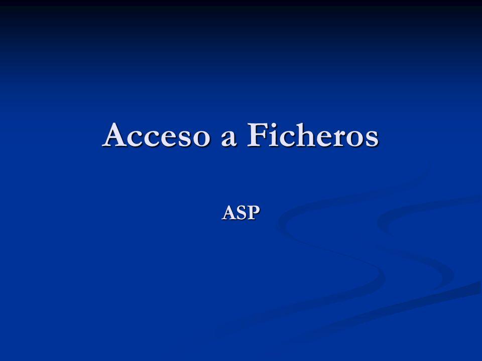 Acceso a Ficheros ASP