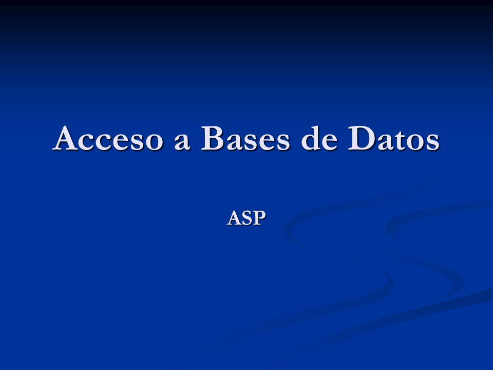 Acceso a Bases de Datos ASP