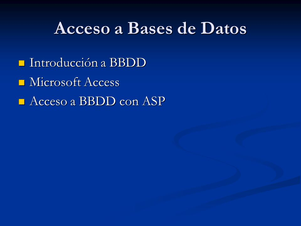Acceso a Bases de Datos Introducción a BBDD Microsoft Access