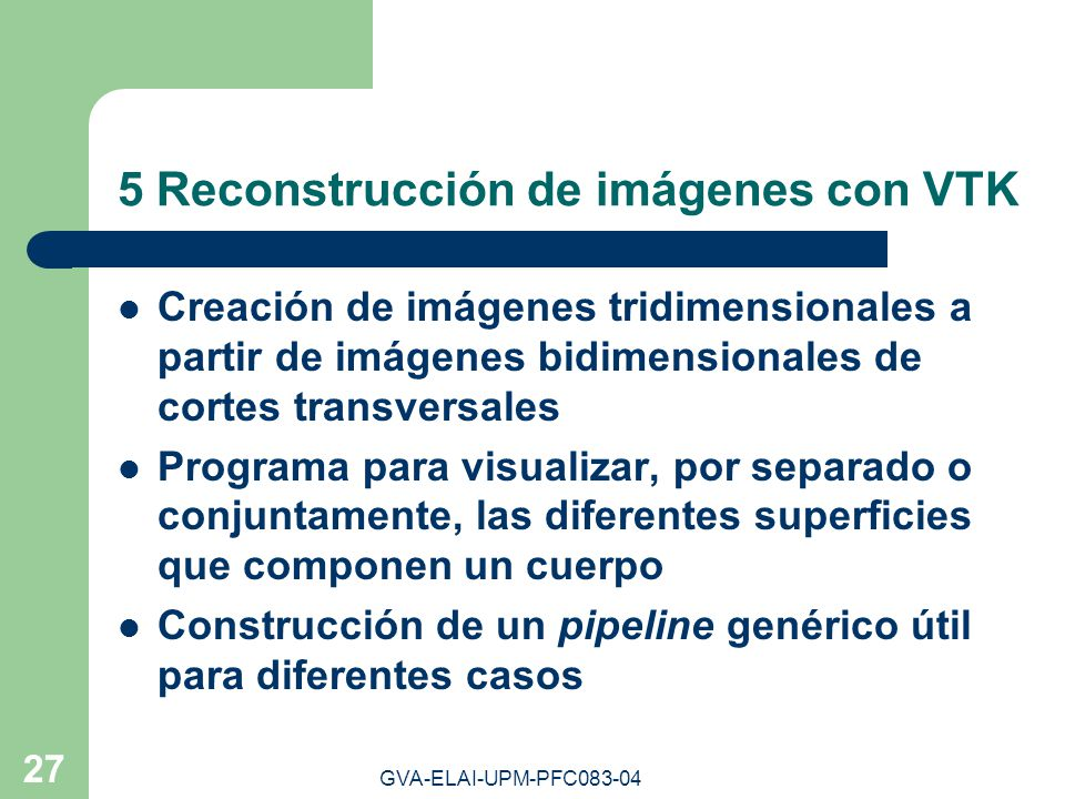 5 Reconstrucción de imágenes con VTK