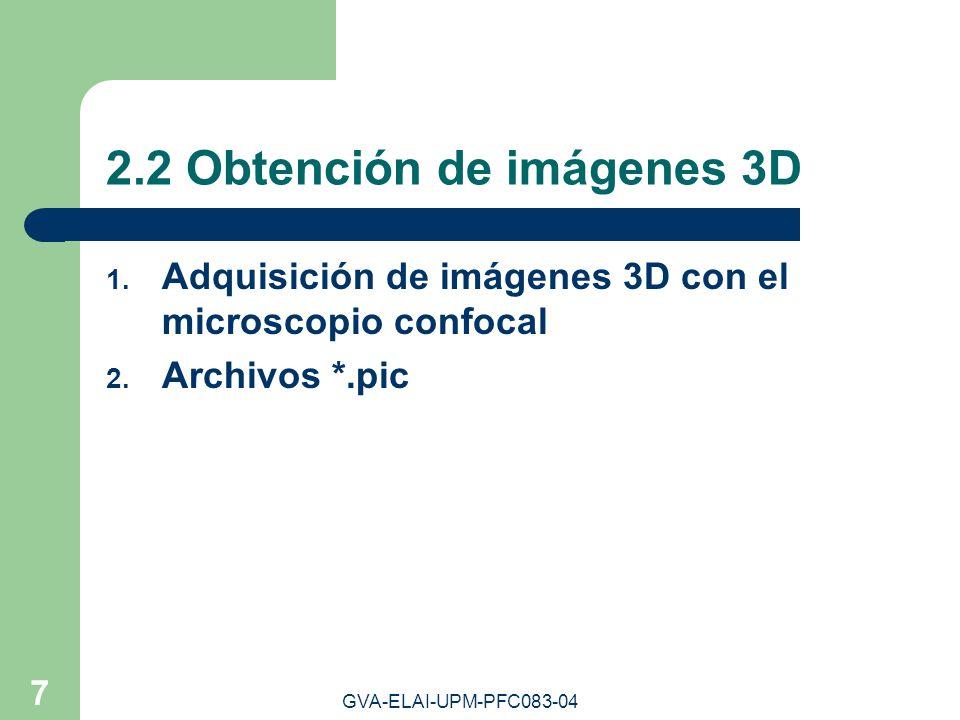 2.2 Obtención de imágenes 3D