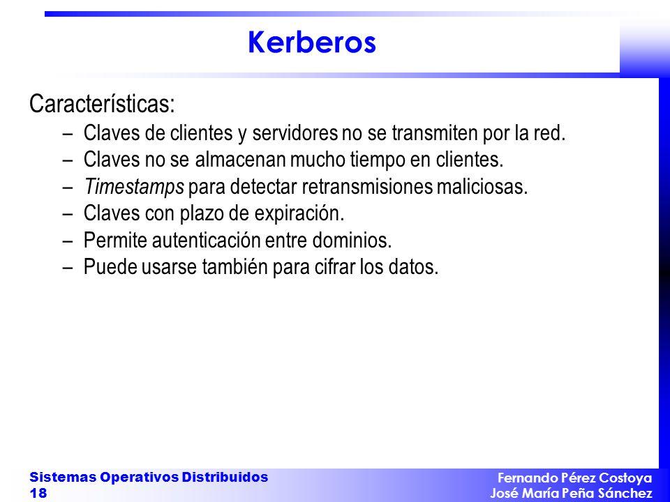 Kerberos Características: