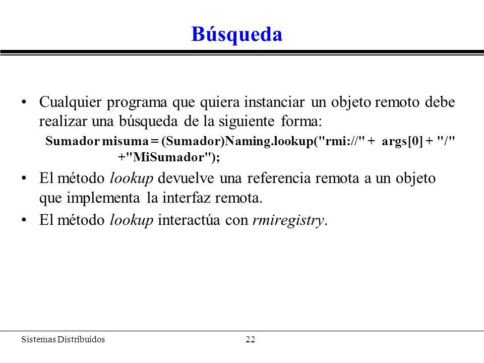 Pasos Java RMI: Enlace a un nombre: bind(), rebind()