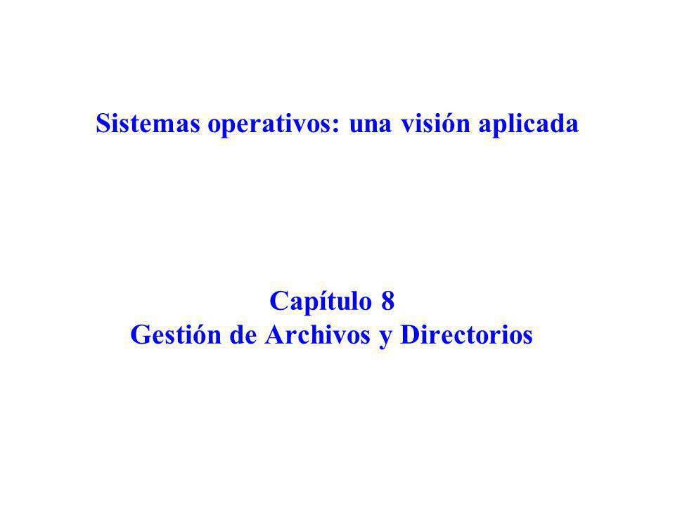 Gestión de archivos y directorios