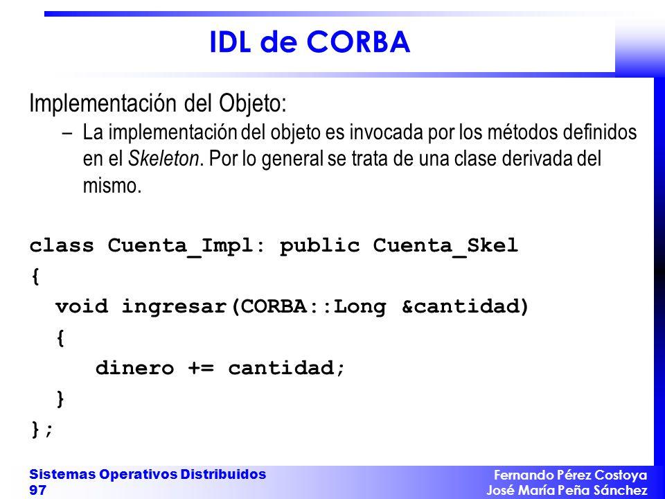 IDL de CORBA Implementación del Objeto: