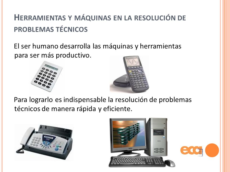 Herramientas y máquinas en la resolución de problemas técnicos