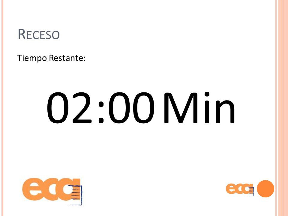 Receso Tiempo Restante: 02:00 Min