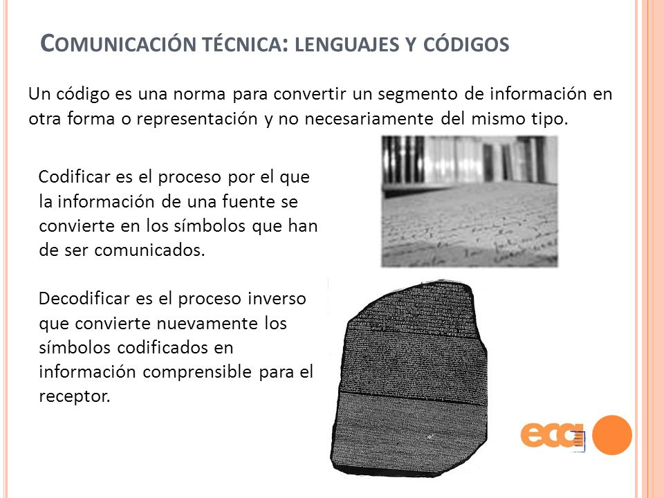 Comunicación técnica: lenguajes y códigos