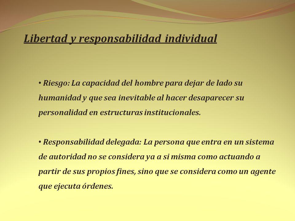Libertad y responsabilidad individual