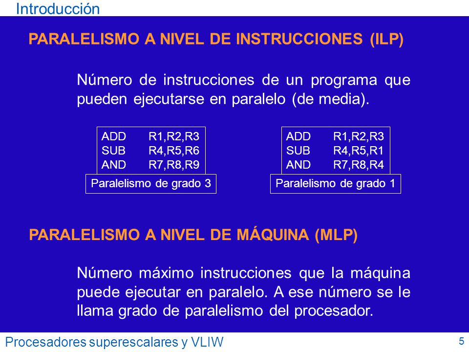PARALELISMO A NIVEL DE INSTRUCCIONES (ILP)