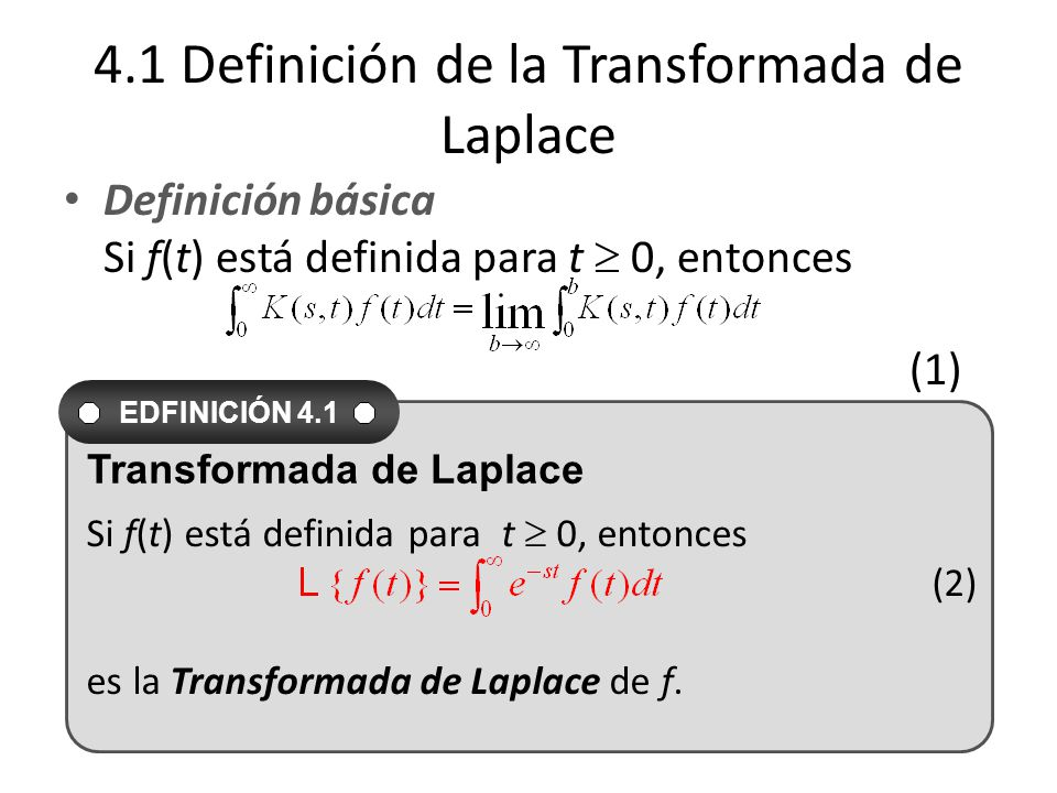 4.1 Definición de la Transformada de Laplace