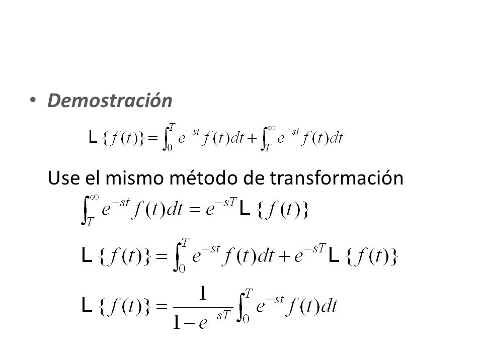 Demostración Use el mismo método de transformación