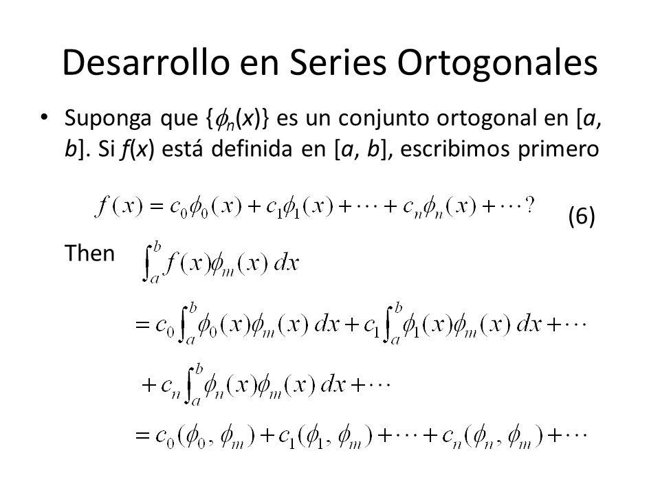Desarrollo en Series Ortogonales