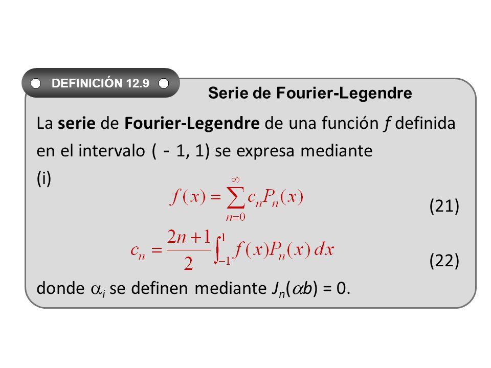 La serie de Fourier-Legendre de una función f definida