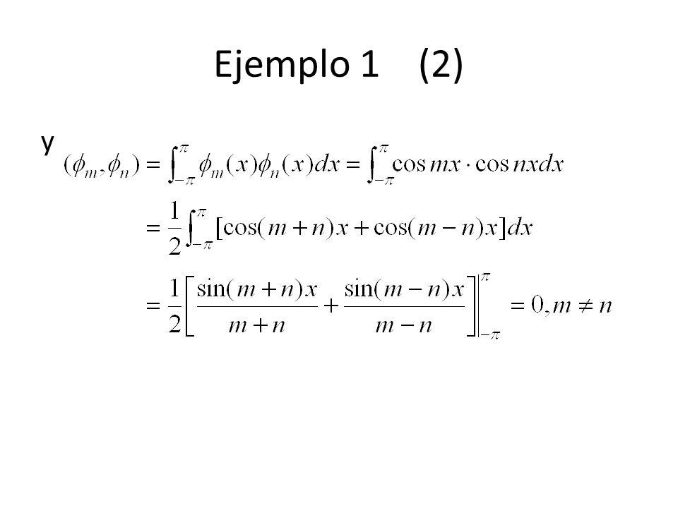 Ejemplo 1 (2) y