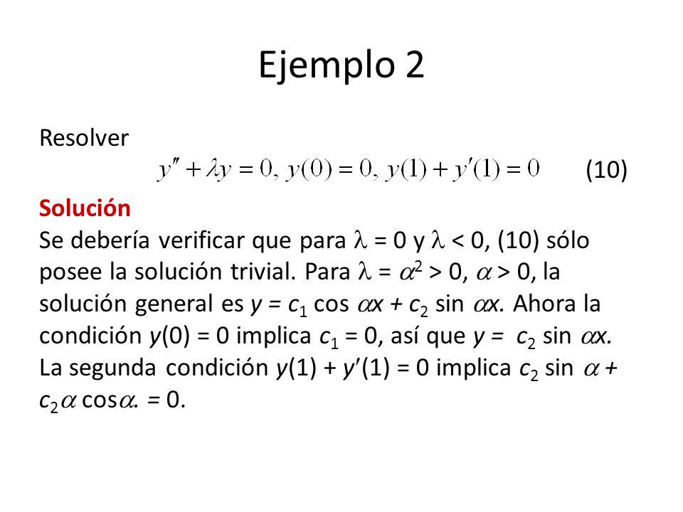 Ejemplo 2 Resolver (10)
