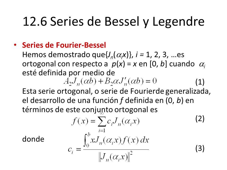 12.6 Series de Bessel y Legendre