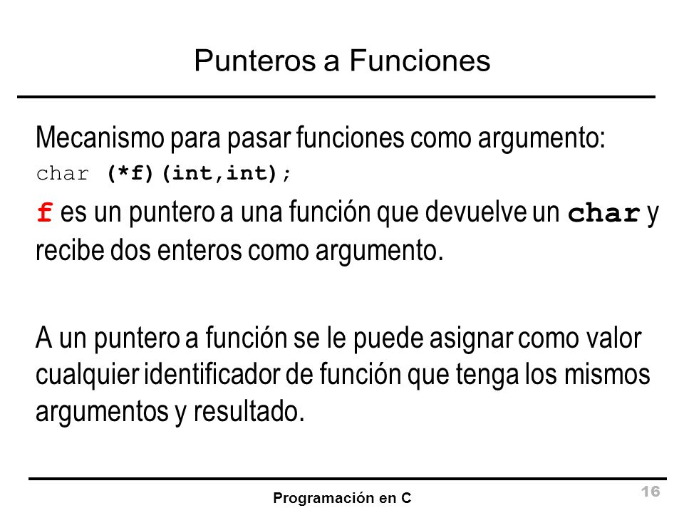 Mecanismo para pasar funciones como argumento: