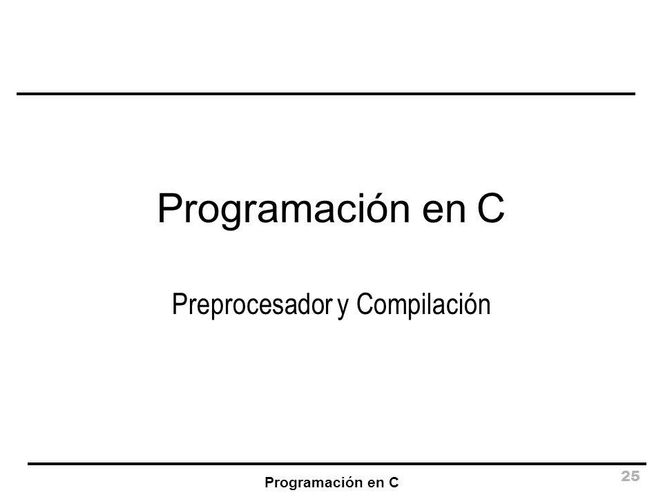 Preprocesador y Compilación