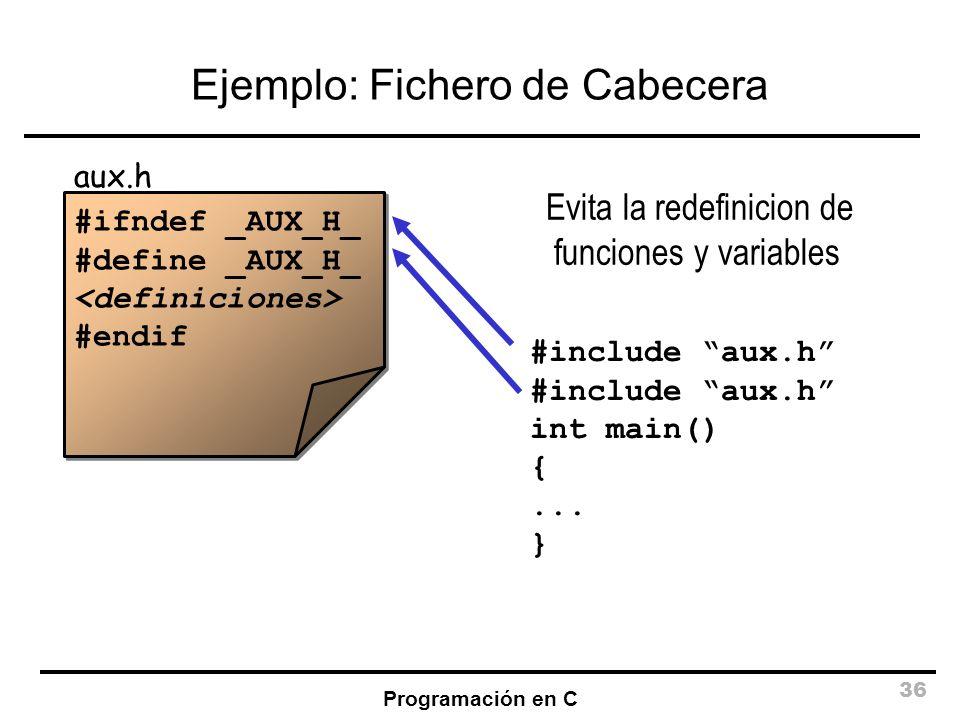 Ejemplo: Fichero de Cabecera