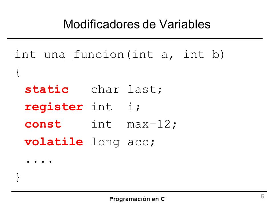 Modificadores de Variables