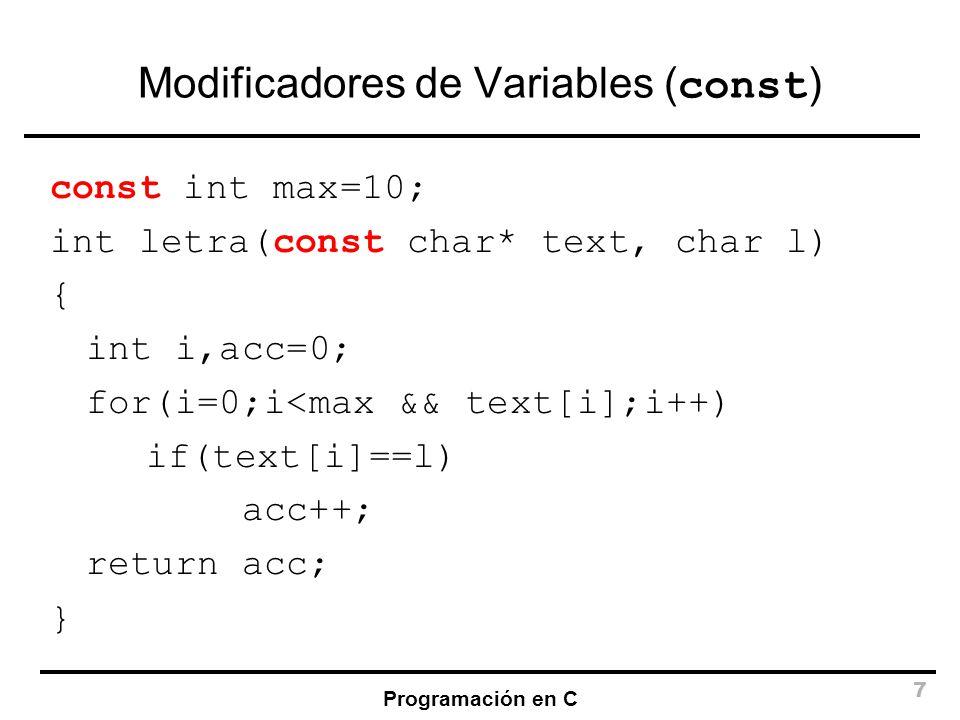 Modificadores de Variables (const)