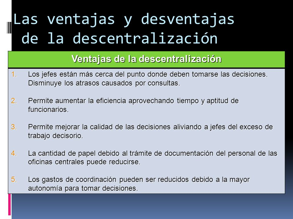 Las ventajas y desventajas de la descentralización