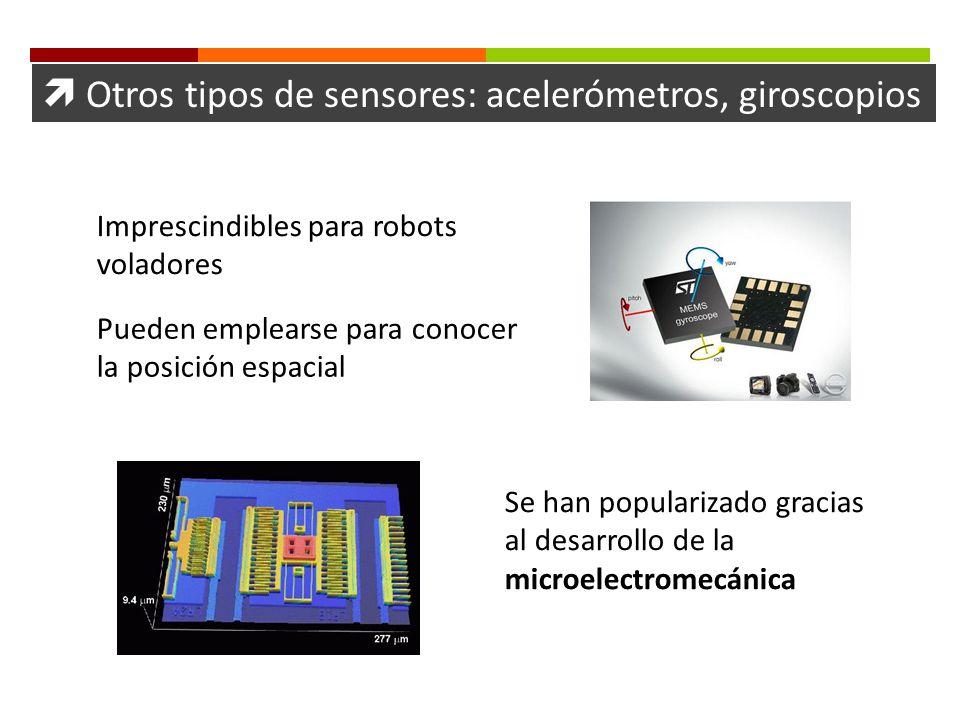  Otros tipos de sensores: acelerómetros, giroscopios