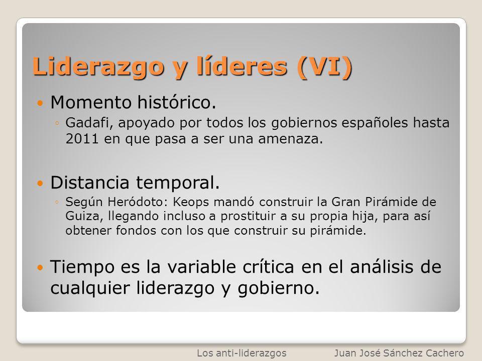 Liderazgo y líderes (VI)