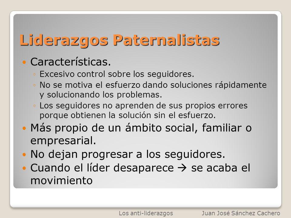 Liderazgos Paternalistas